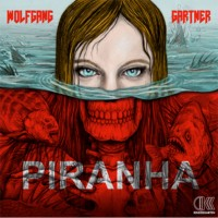 Wolfgang Gartner - Piranha