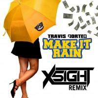 Make It Rain X5IGHT Remix