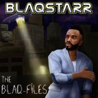 Blaqstarr - The Blaq-Files EP (JEFF066)