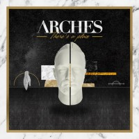Arches - There's A Place