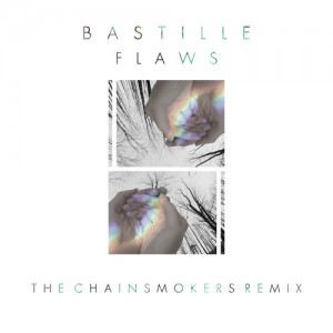 Bastille_Flaws_Chainsmokers