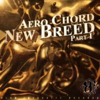 Aero Chord - New Breed Part 1 EP