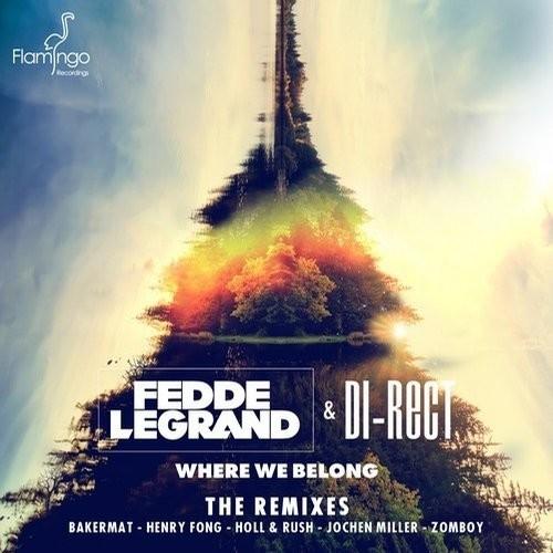 Fedde Le Grand & DI-RECT - Where We Belong (Zomboy Remix)
