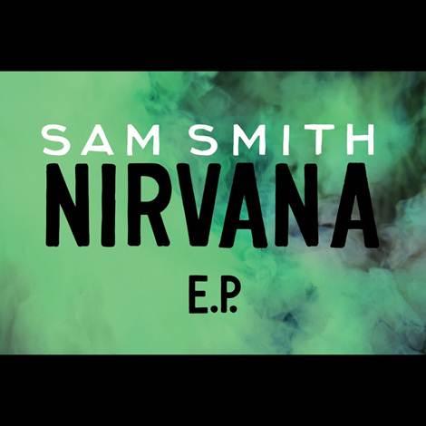 Sam Smith - Nirvana EP