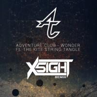 Adventure Club ft. The Kite String Tangle - Wonder (X5IGHT Remix) [Free Download]