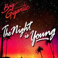 Big Gigantic - From Dusk Till Dawn