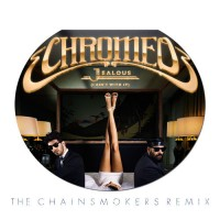 Chromeo - Jealous (I Ain't With It) (The Chainsmokers Remix)