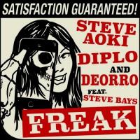 Steve Aoki, Diplo, & Deorro - Freak (feat. Steve Bays)