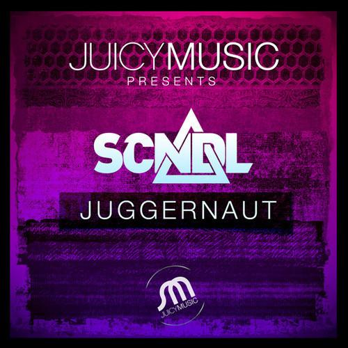 SCNDL - Juggernaut (Original Mix) [JUICY MUSIC]