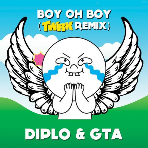 Diplo & GTA - Boy Oh Boy (TWRK Edit)