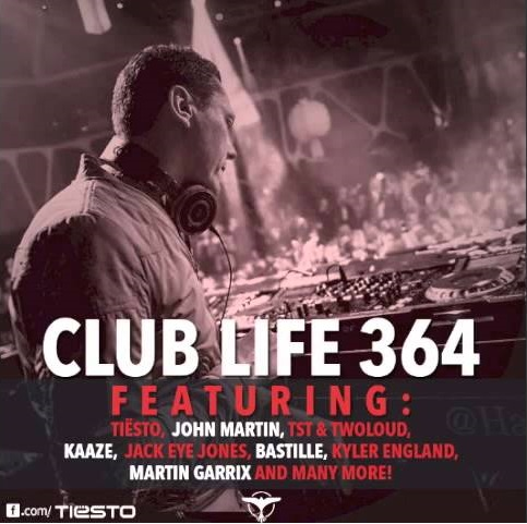 Tiesto Club Life Podcast 364 - First Hour