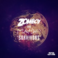 Zomboy & MUST DIE! - Survivors [Free Download]