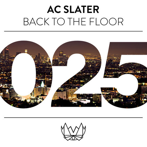 AC Slater - Back To The Floor