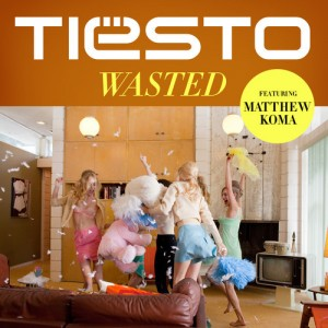 Wasted Tiesto