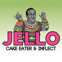 Cake Eater, Inflect, Jello