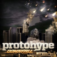 Protohype - Downfall [Free Download]