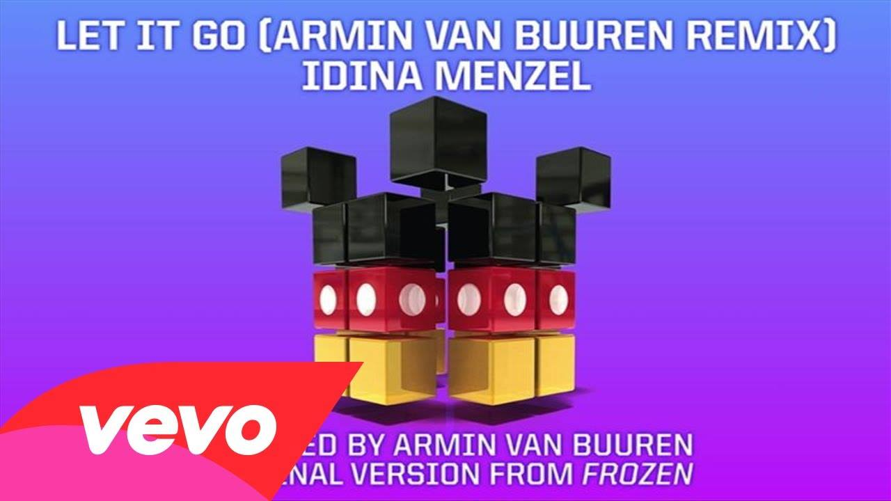 Let It Go Armin Van Buuren Remix