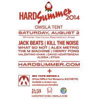 HARD Summer OWSLA Tent